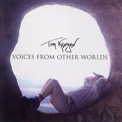 Обложка альбома Tom Kenyon - Voices From Other Worlds