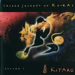 Обложка альбома Kitaro - Sacred Journey of Ku Kai Volume 1